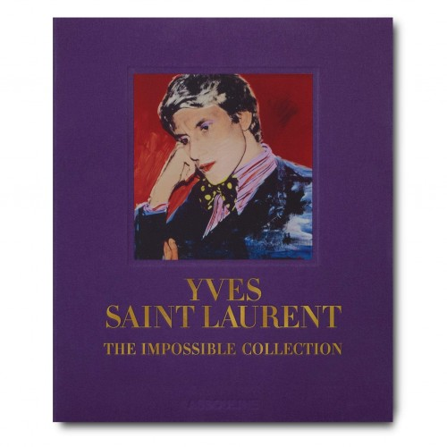 Livre Yves Saint Laurent: The Impossible Collection Assouline