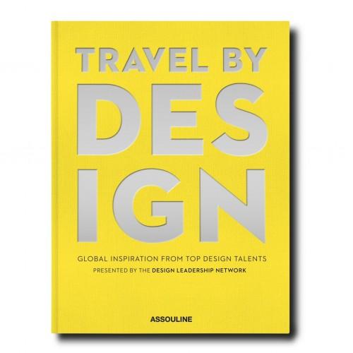 Livre Travel by Design Assouline
