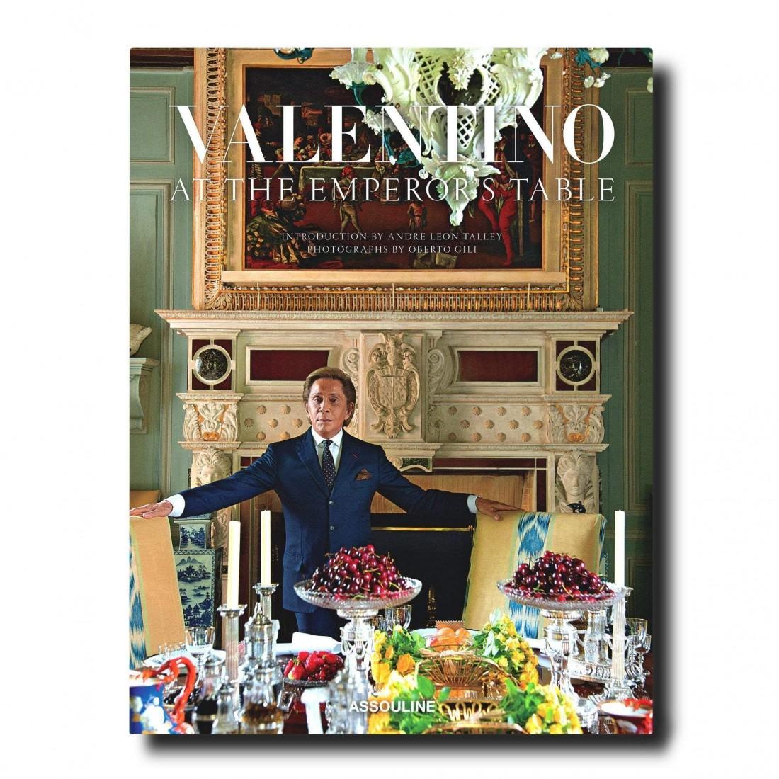 Valentino : À la table de l'empereur Assouline