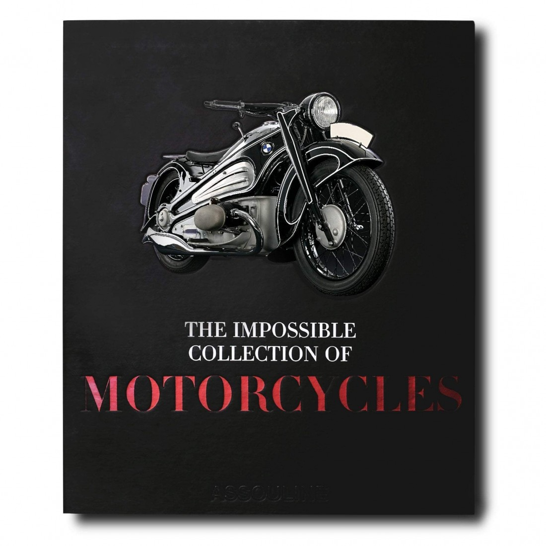 Livre The Impossible Collection of Motorcycles Assouline