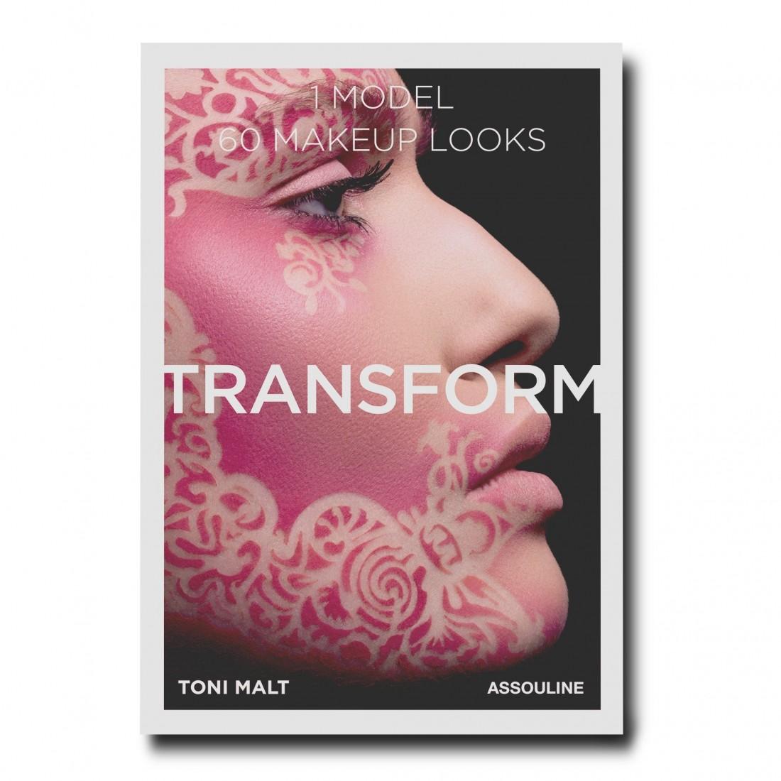 Livre Toni Malt Makeup: Transform 60 Makeup looks Assouline