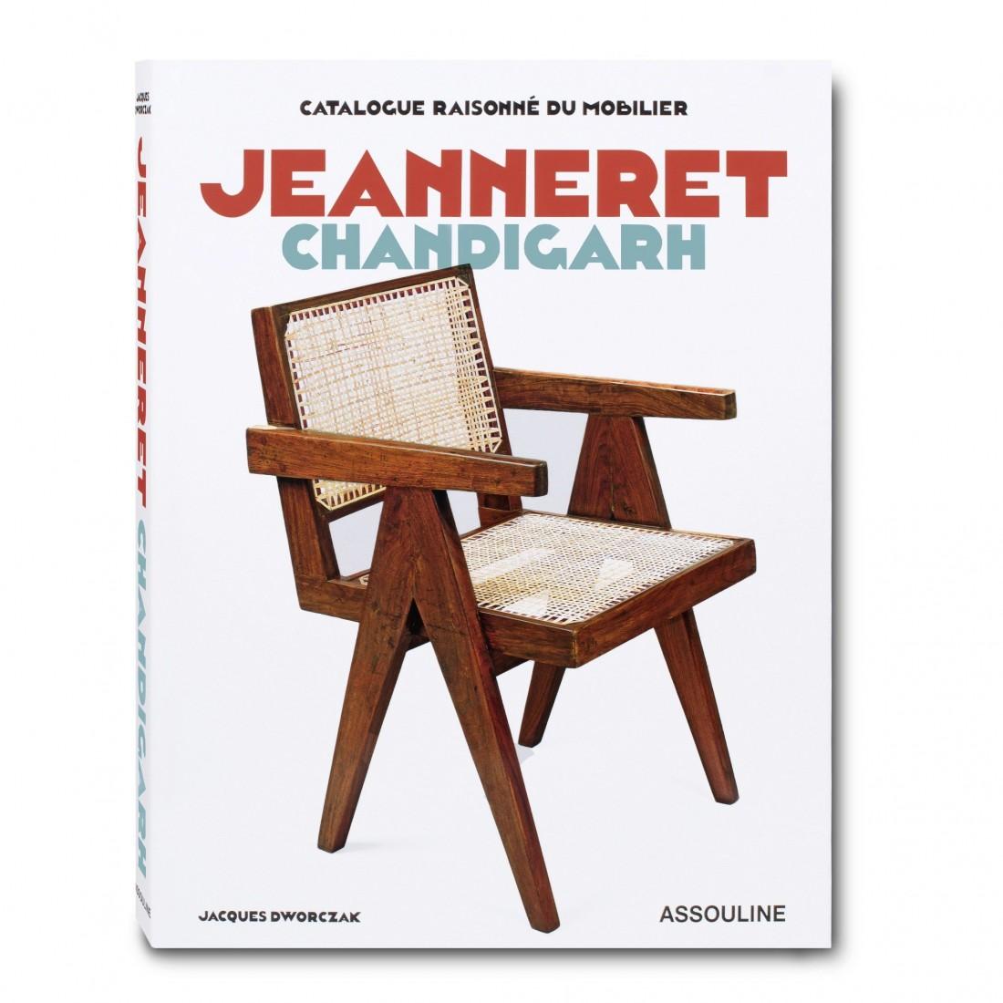 Catalogue Raisonné du Mobilier: Jeanneret Chandigarh Assouline