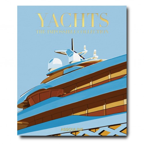 Livre Yachts: The Impossible Collection Assouline